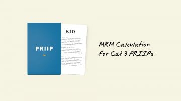 KIDs for PRIIPs: MRM Calculation for Cat 3 PRIIPs