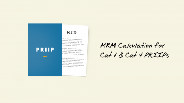 KIDs for PRIIPs: MRM Calculation for Cat 1 & Cat 4 PRIIPs