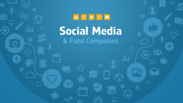 Social Media and Fund Companies: Help or Hindrance?
